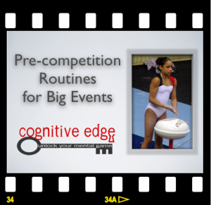 Pre-competition Routines for Big Events